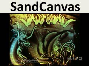 SandCanvas: A Multi-touch Art Medium Inspired by Sand Animation